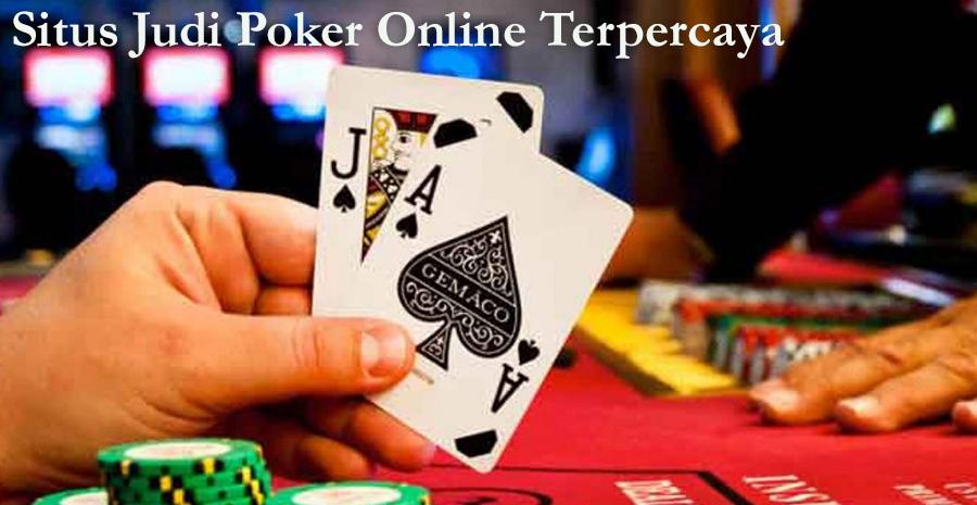 Daftar Situs Judi Poker Online Terpercaya Pelayanan Terbaik