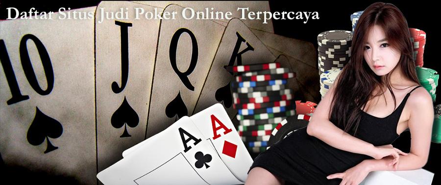 Game Judi Poker Online Terpercaya Daftar Di POKER369